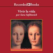 Vivir la vida Audiobook, by Sara Sefchovich