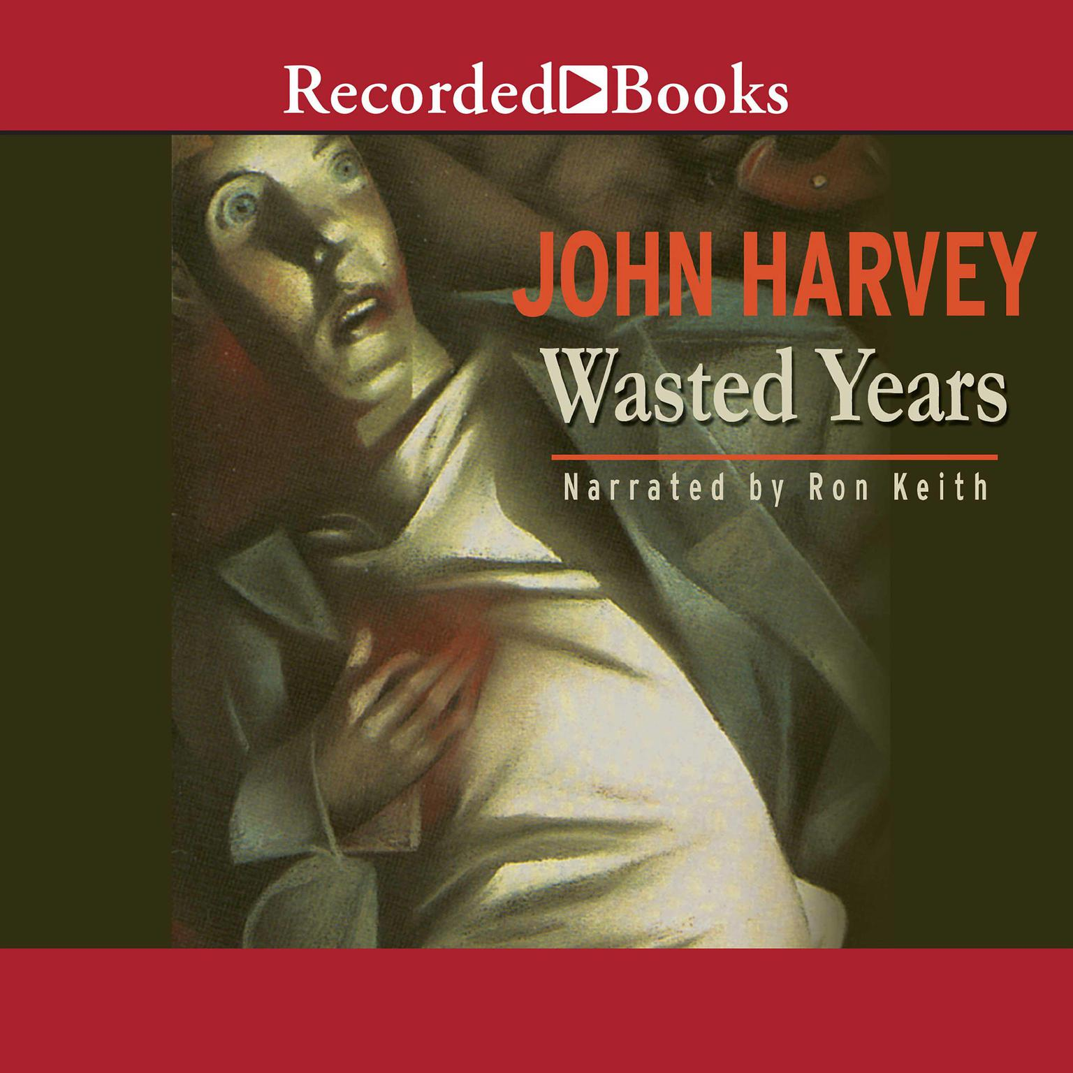 Printable Wasted Years Audiobook Cover Art
