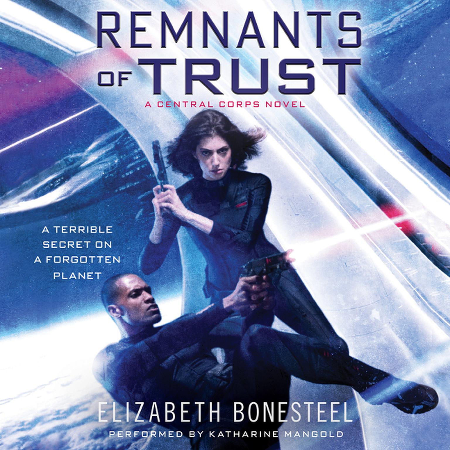 Printable Remnants of Trust: A Central Corps Novel Audiobook Cover Art
