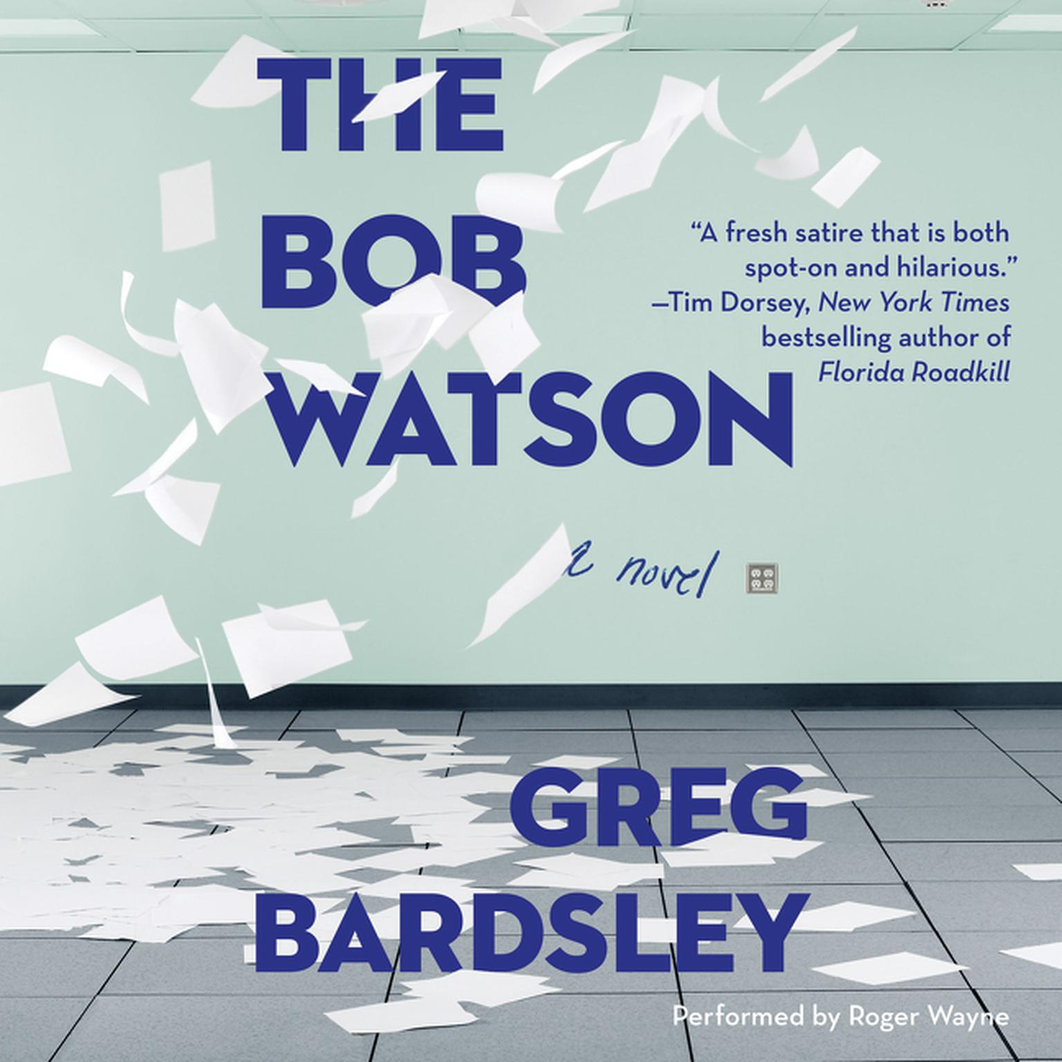 Printable The Bob Watson: A Novel Audiobook Cover Art