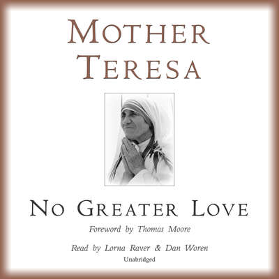 No Greater Love Audiobook, by Mother Teresa