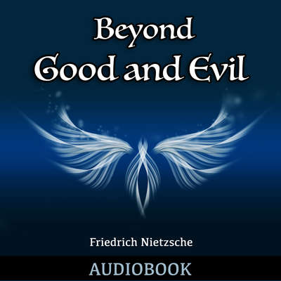 Beyond Good and Evil Audiobook, by Friedrich Nietzsche