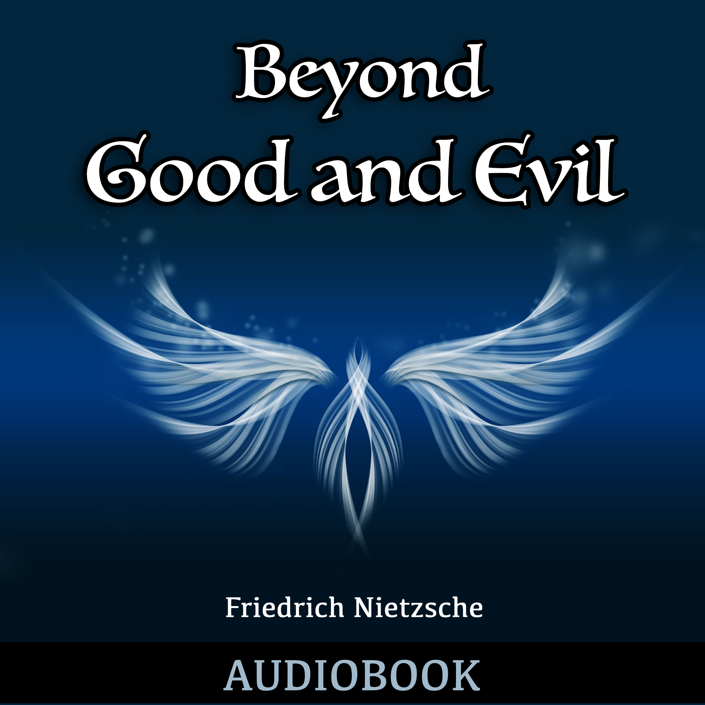 nietzsche good and evil good and bad