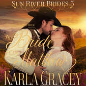 Mail Order Bride - A Bride for Matthew  Audiobook, by Karla Gracey