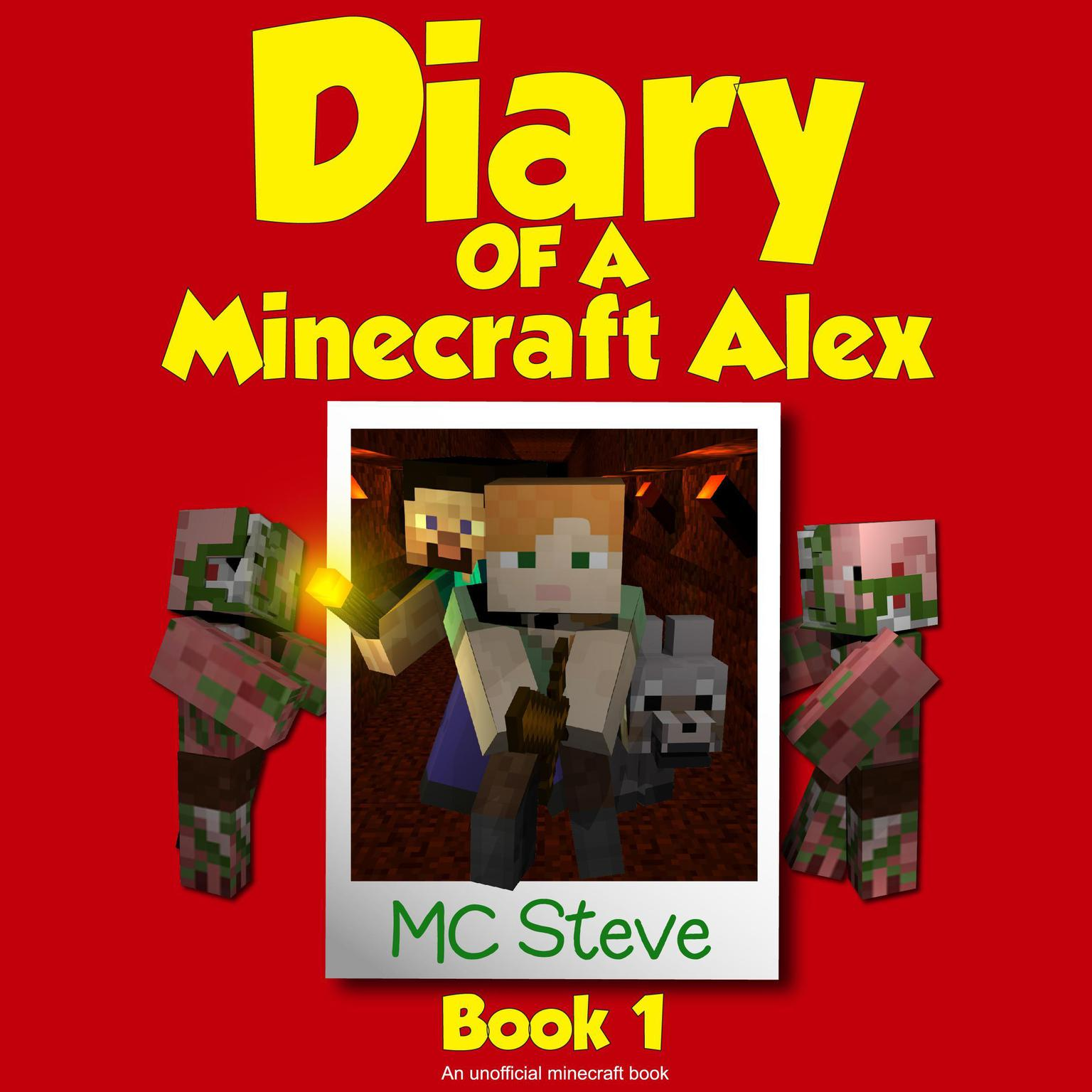 Printable Diary of a Minecraft Alex Book 1: The Curse: An Unofficial Minecraft Diary Book Audiobook Cover Art