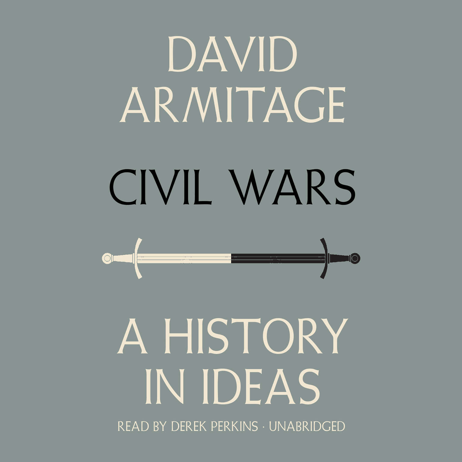 Printable Civil Wars: A History in Ideas Audiobook Cover Art