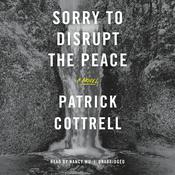Sorry to Disrupt the Peace, by Patty Yumi Cottrell