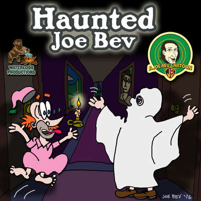 Haunted Joe Bev: A Joe Bev Cartoon, Volume 7 Audiobook, by Author Info Added Soon