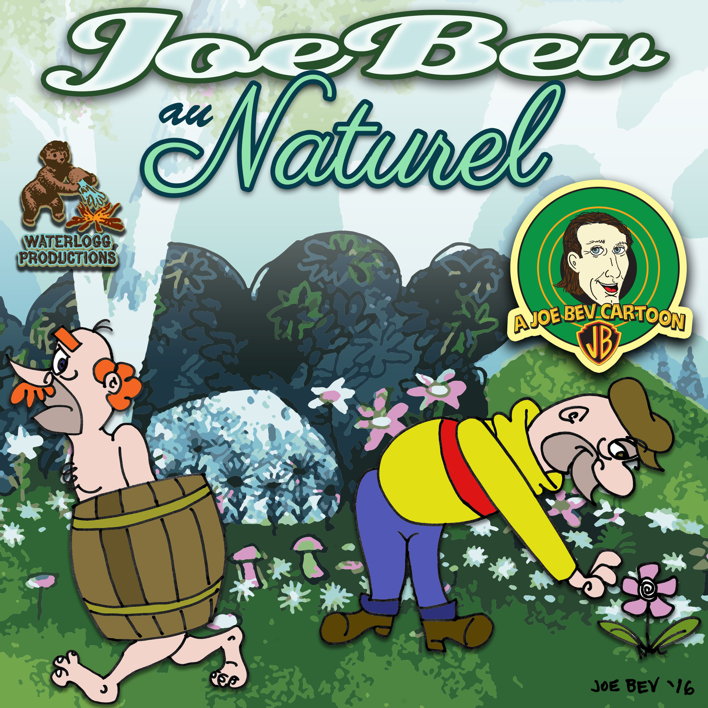 Printable Joe Bev au Naturel: A Joe Bev Cartoon, Volume 8 Audiobook Cover Art