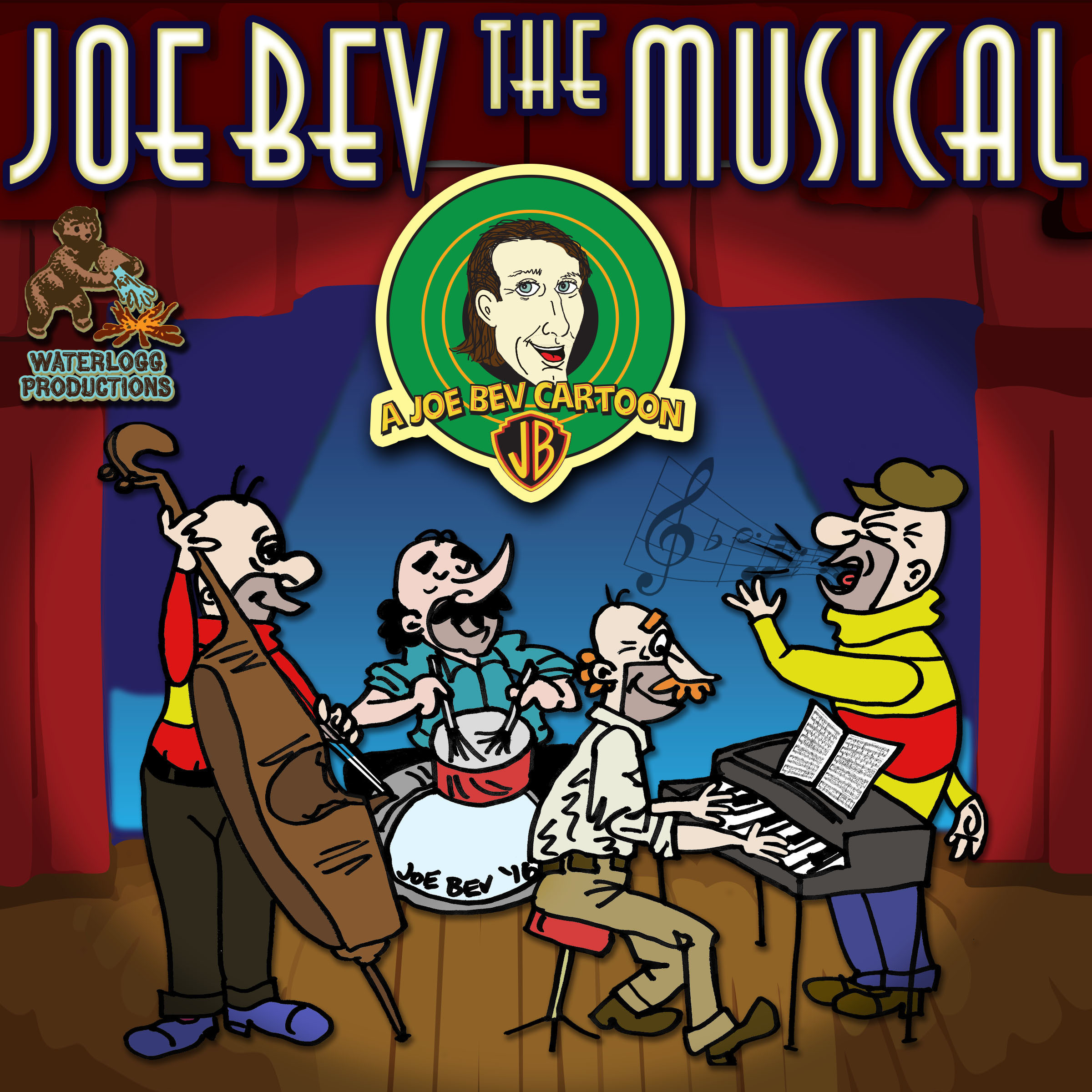 Printable Joe Bev the Musical: A Joe Bev Cartoon, Volume 11 Audiobook Cover Art