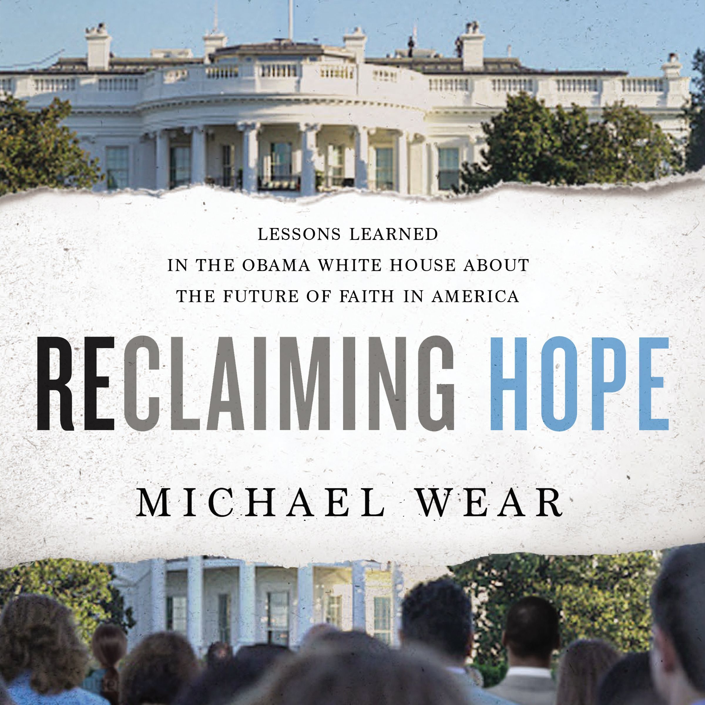 Printable Reclaiming Hope: Lessons Learned in the Obama White House About the Future of Faith in America Audiobook Cover Art
