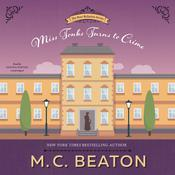Miss Tonks Turns to Crime: A Novel of Regency England Audiobook, by M. C. Beaton