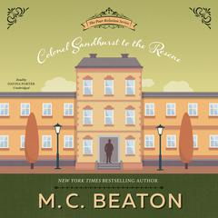 Colonel Sandhurst to the Rescue Audiobook, by M. C. Beaton