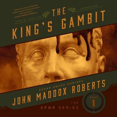The King's Gambit Audiobook, by John Maddox Roberts