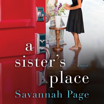 A Sisters Place: A Novel Audiobook, by Savannah Page