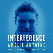 Interference Audiobook, by Amélie Antoine