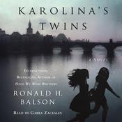 Karolinas Twins: A Novel Audiobook, by Ronald H. Balson
