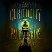 Curioddity: A Novel, by Paul Jenkins