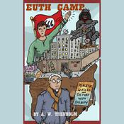 Euth Camp Audiobook, by A. W. Trenholm