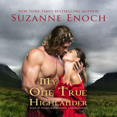 My One True Highlander Audiobook, by Suzanne Enoch