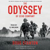The Odyssey of Echo Company: The Tet Offensive and the Epic Battle of Echo Company to Survive the Vietnam War Audiobook, by Doug Stanton