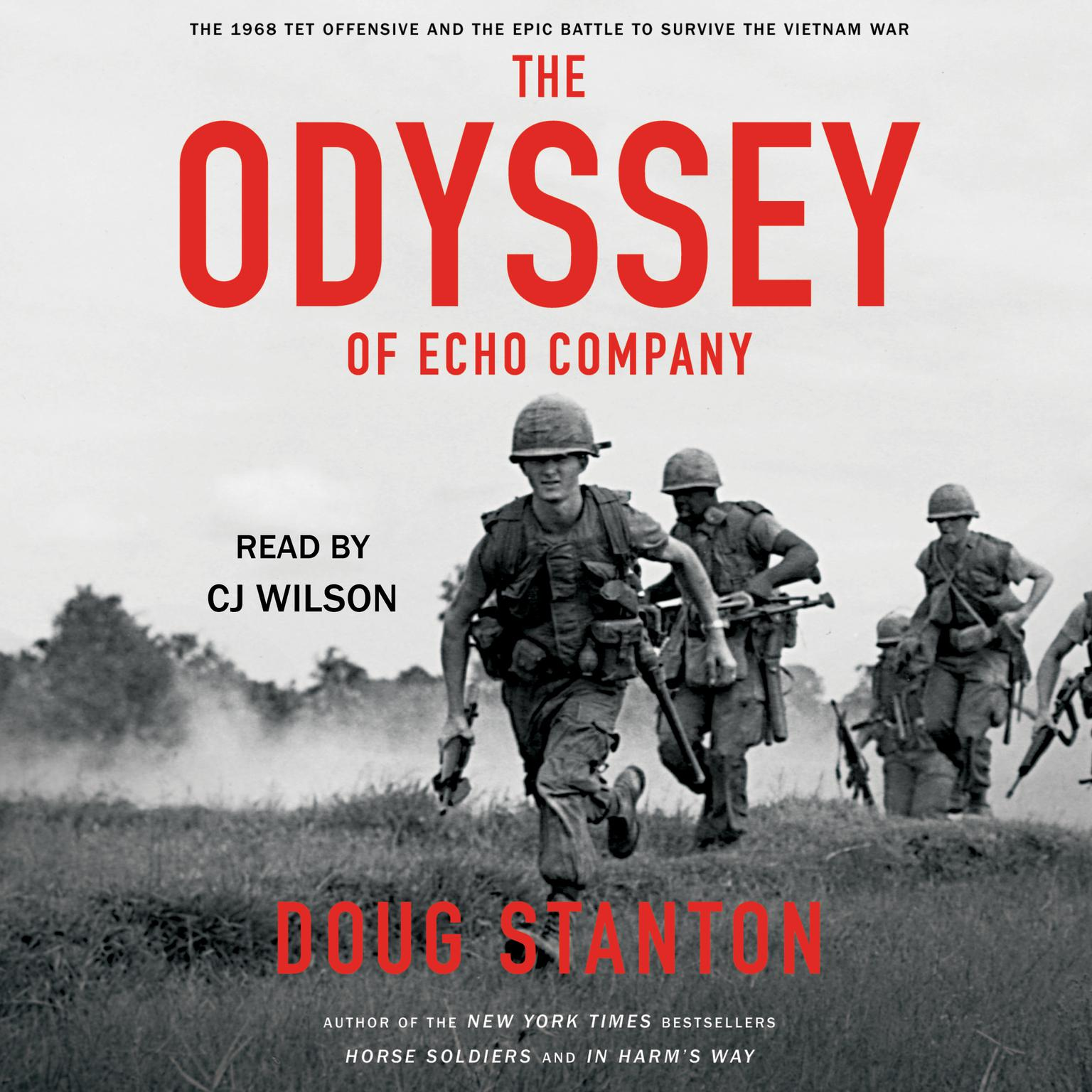 Printable The Odyssey of Echo Company: The 1968 Tet Offensive and the Epic Battle to Survive the Vietnam War Audiobook Cover Art
