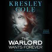 The Warlord Wants Forever, by Kresley Cole