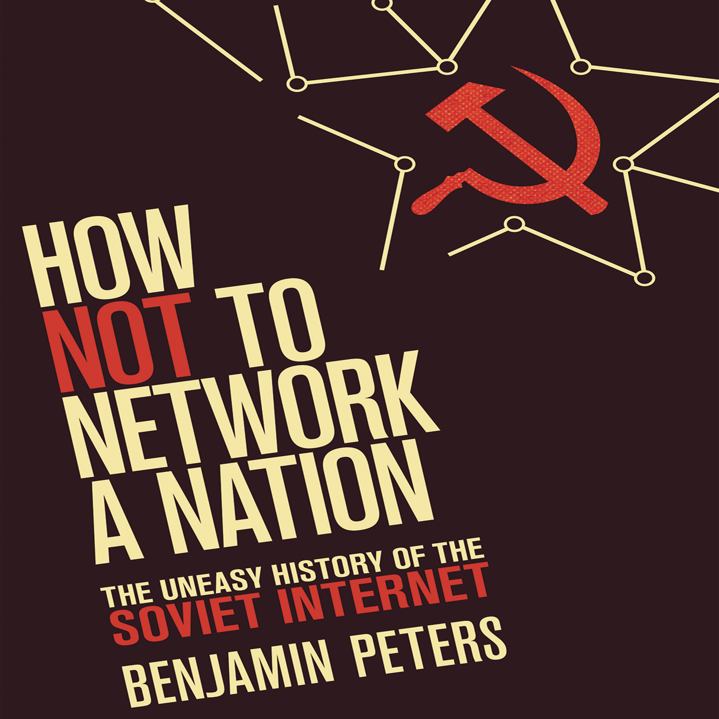 Printable How Not to Network a Nation: The Uneasy History of the Soviet Internet (Information Policy) Audiobook Cover Art