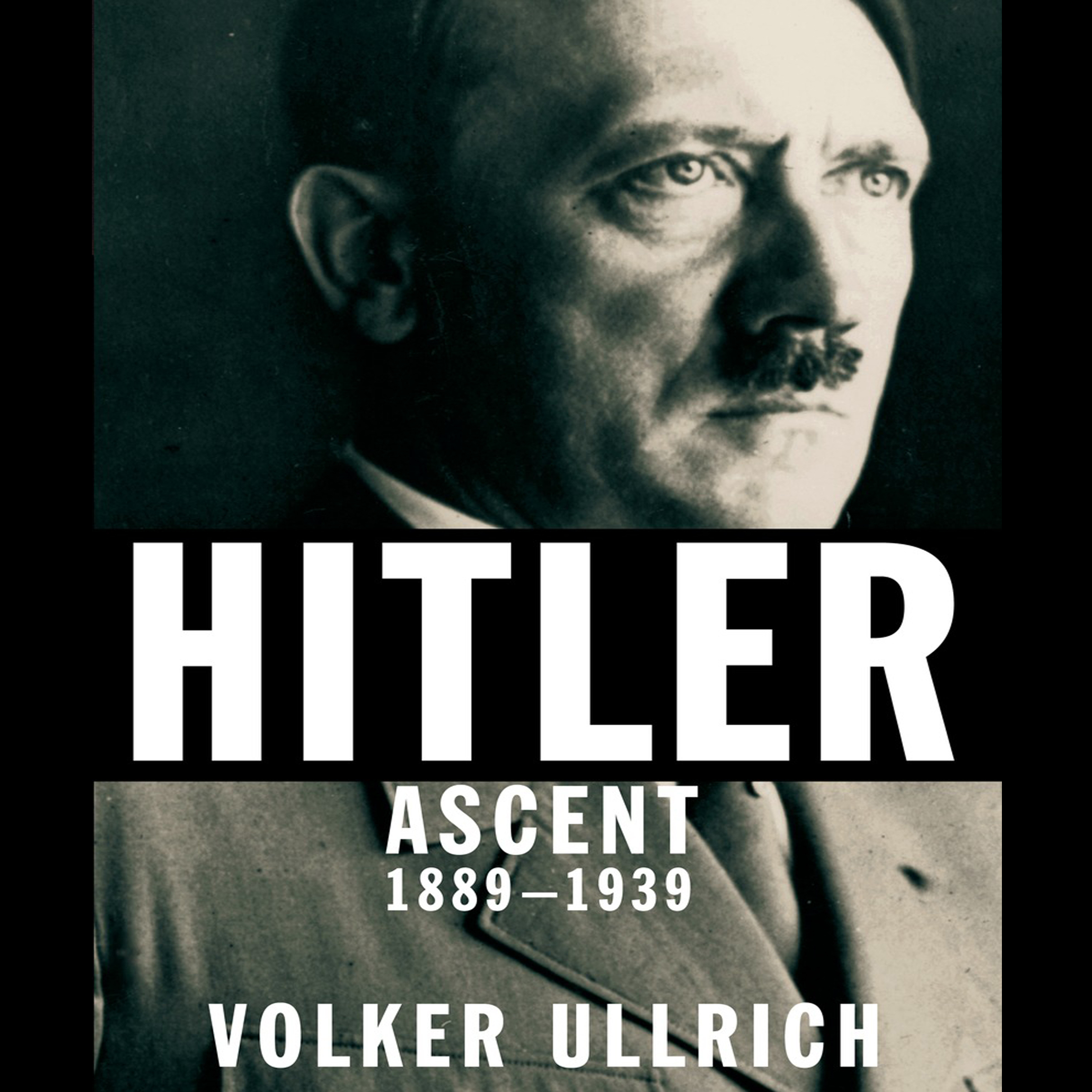 Printable Hitler: Ascent 1889–1939 Audiobook Cover Art