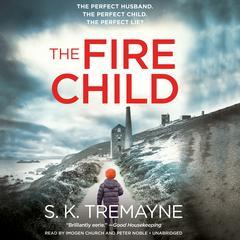 The Fire Child Audiobook, by S. K. Tremayne