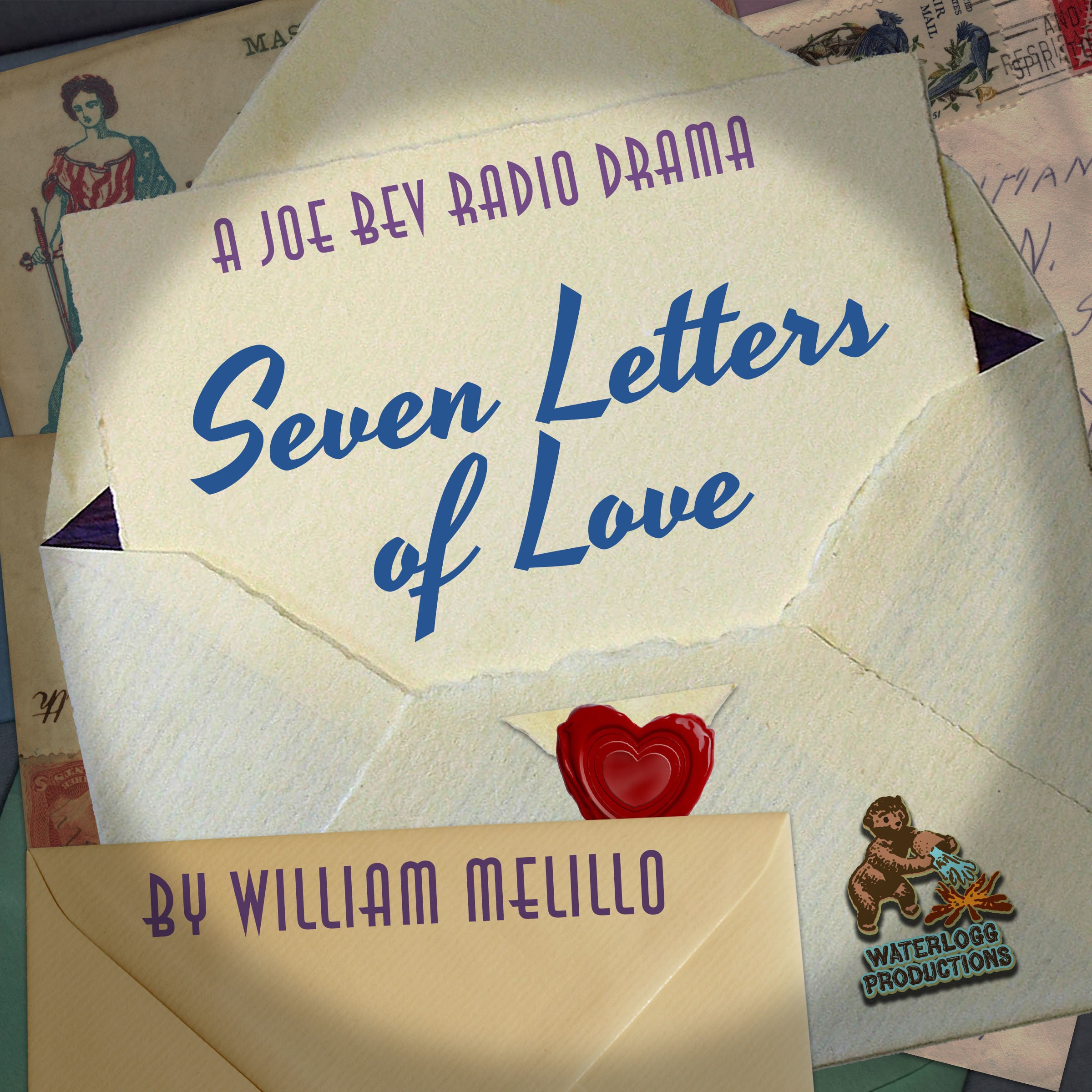 Printable Seven Letters of Love: A Joe Bev Radio Drama  Audiobook Cover Art