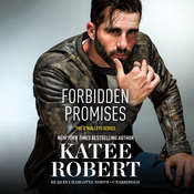 Forbidden Promises Audiobook, by Katee Robert