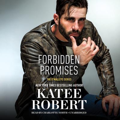 Forbidden Promises Audiobook, by Katee Robert