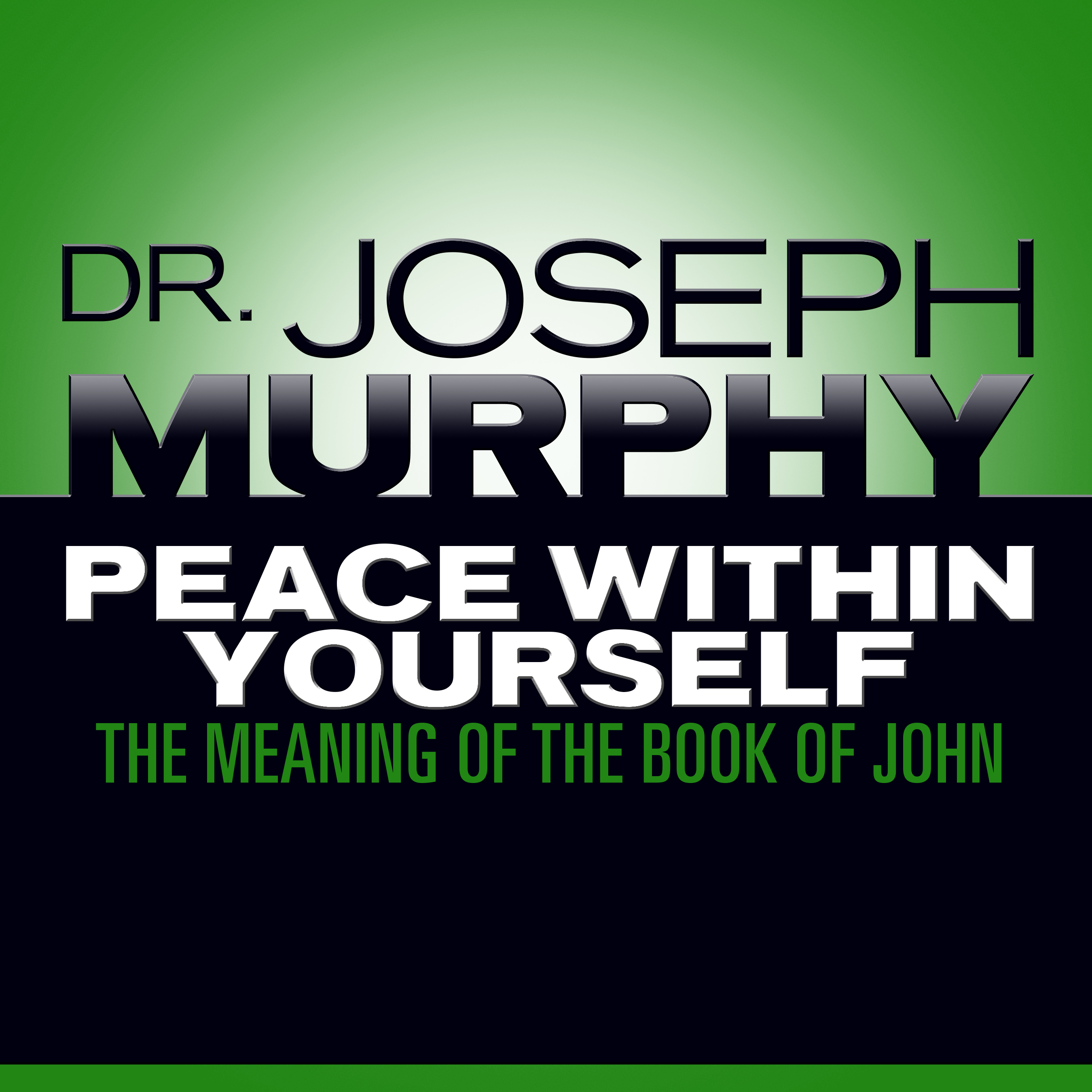 Printable Peace Within Yourself: The Meaning of the Book of John Audiobook Cover Art