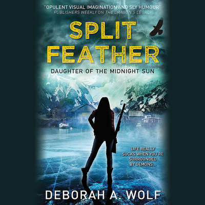 Split Feather Audiobook, by Deborah A. Wolf