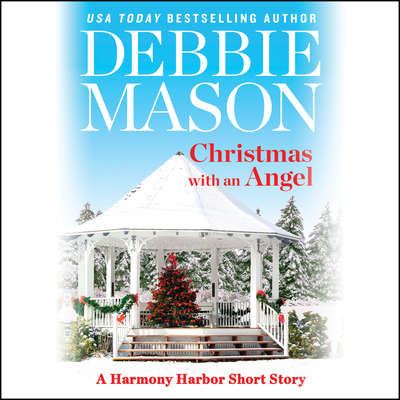 Christmas with an Angel: A Short Story Audiobook, by Debbie Mason