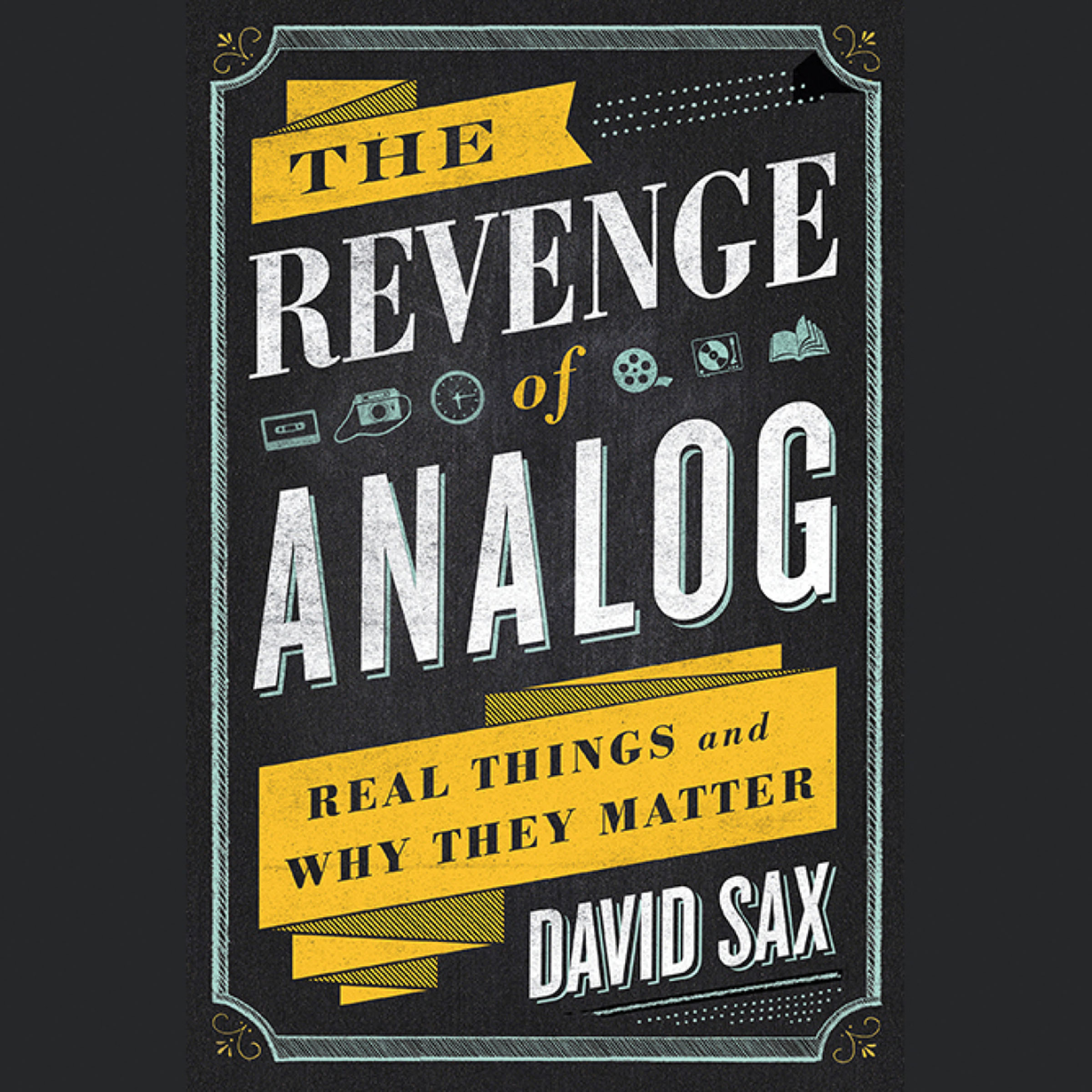 Printable The Revenge of Analog: Real Things and Why They Matter Audiobook Cover Art