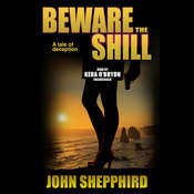 Beware the Shill Audiobook, by John  Shepphird