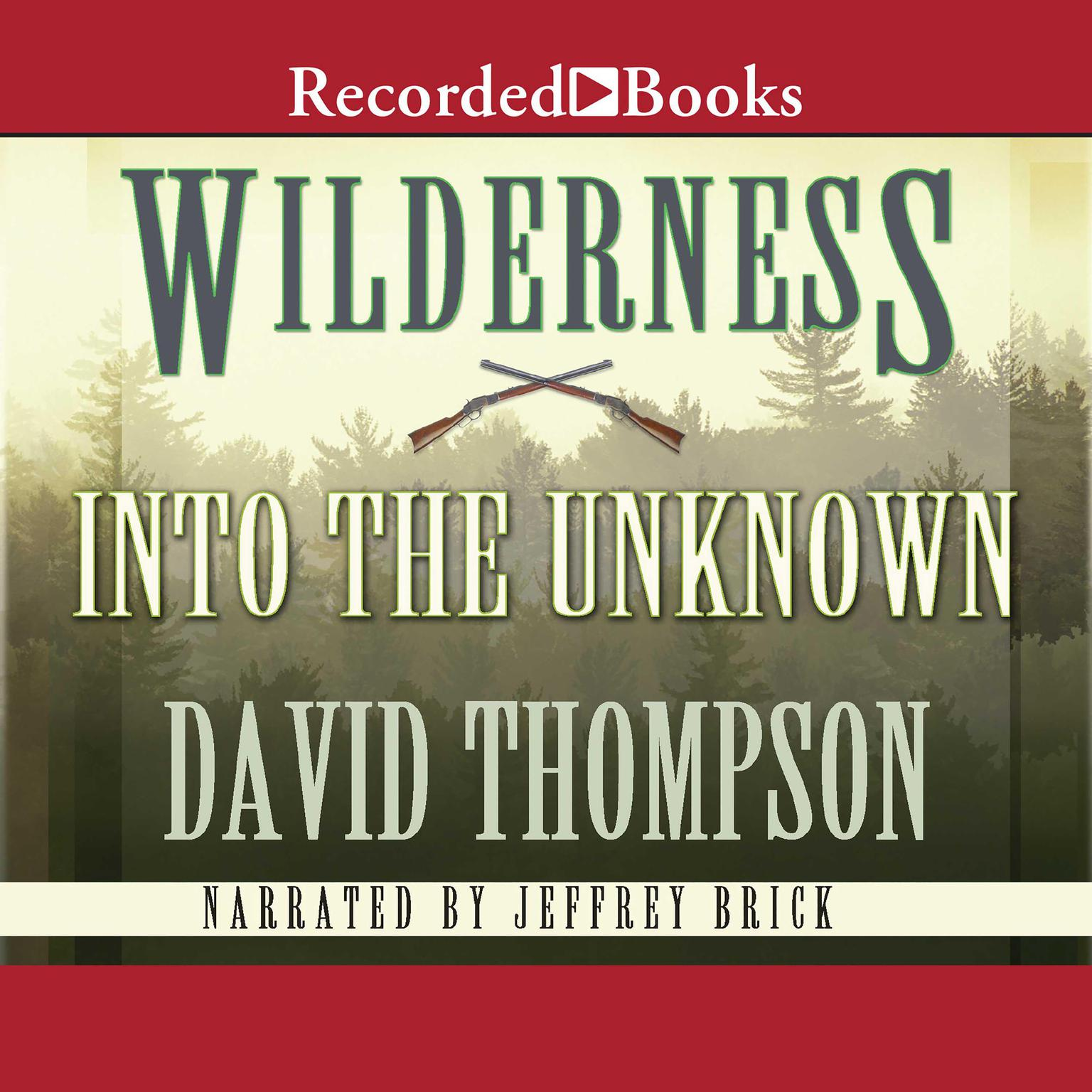 Printable Wilderness: Into the Unknown Audiobook Cover Art