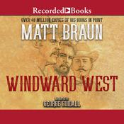 Windward West Audiobook, by Matt Braun