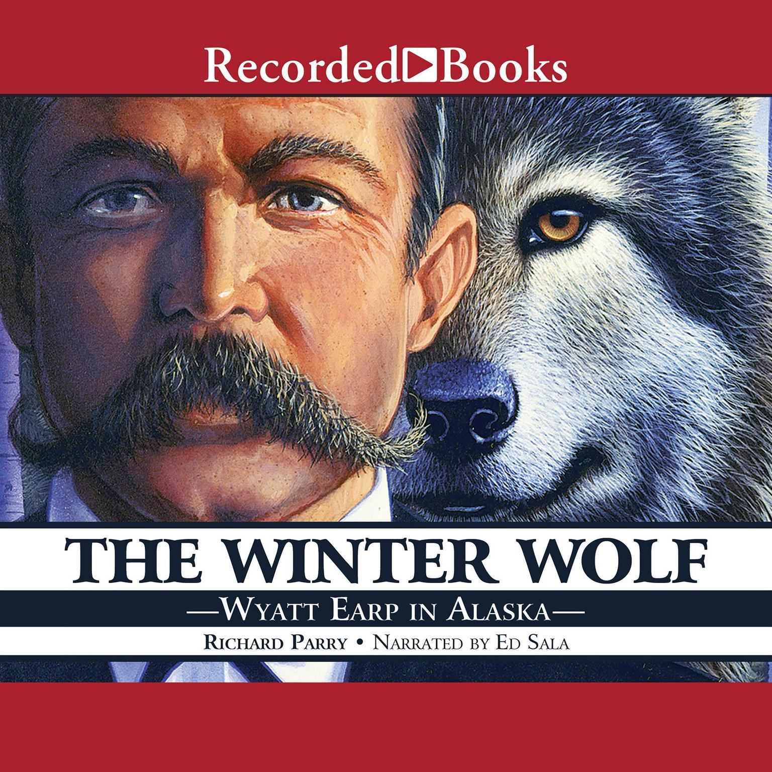 Printable The Winter Wolf: Wyatt Earp in Alaska Audiobook Cover Art