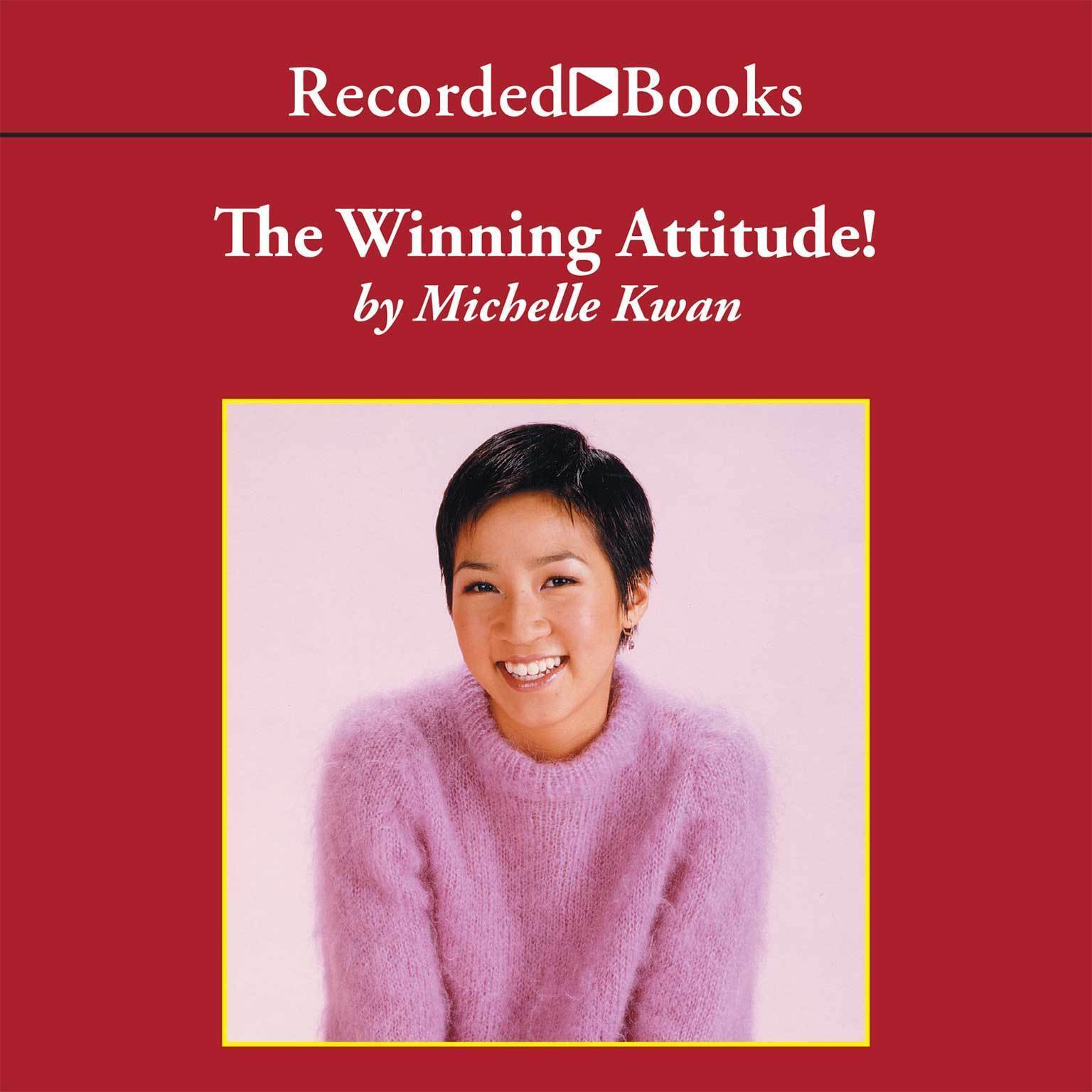 Printable The Winning Attitude: What It Takes To Be a Champion Audiobook Cover Art
