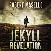 The Jekyll Revelation Audiobook, by Robert Masello