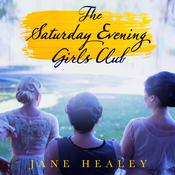 The Saturday Evening Girls Club: A Novel, by Jane Healey