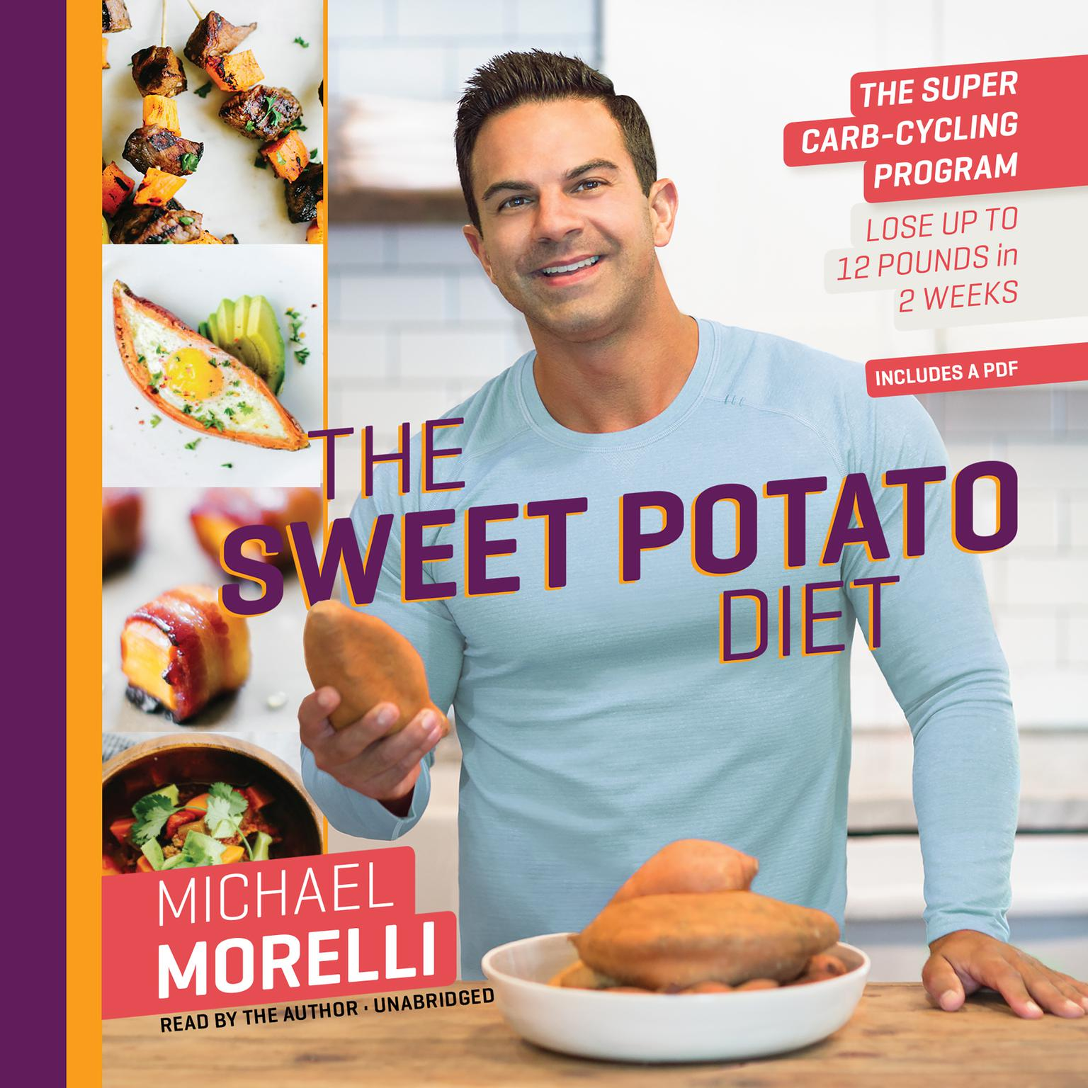 Printable The Sweet Potato Diet: The Super Carb-Cycling Program to Lose Up to 12 Pounds in 2 Weeks Audiobook Cover Art