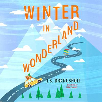 Winter in Wonderland Audiobook, by J. S. Drangsholt