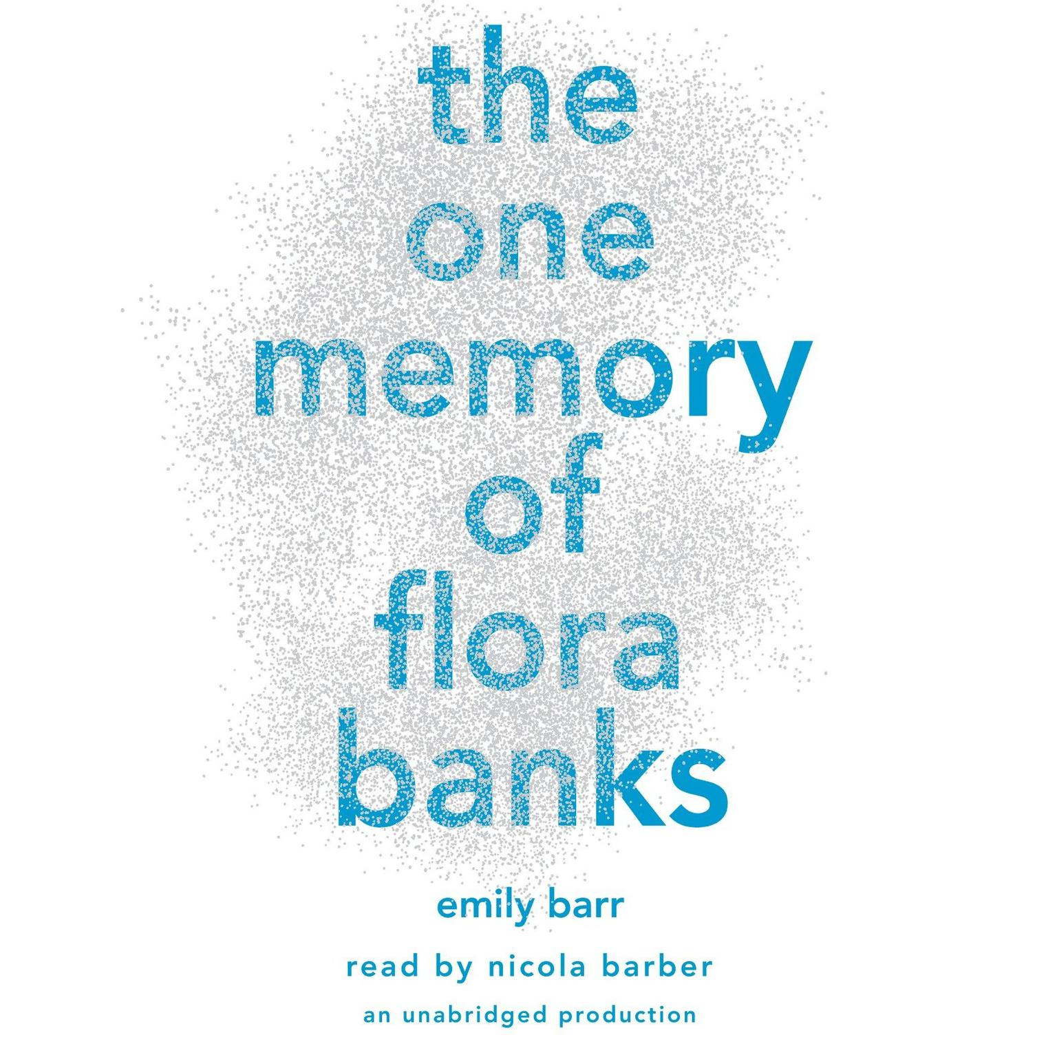 Printable The One Memory of Flora Banks Audiobook Cover Art