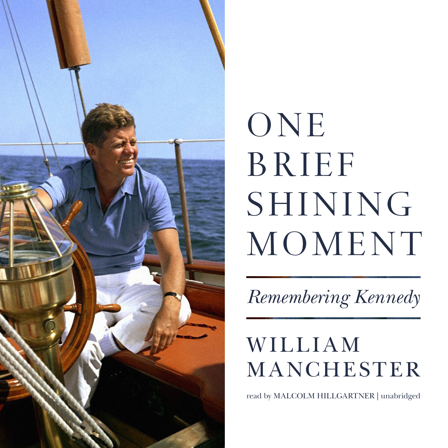 Printable One Brief Shining Moment: Remembering Kennedy Audiobook Cover Art