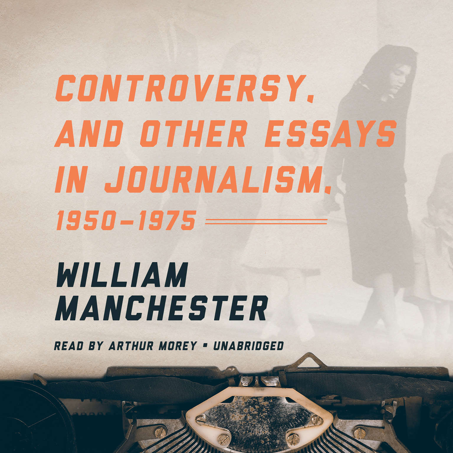 Printable Controversy, and Other Essays in Journalism, 1950–1975 Audiobook Cover Art