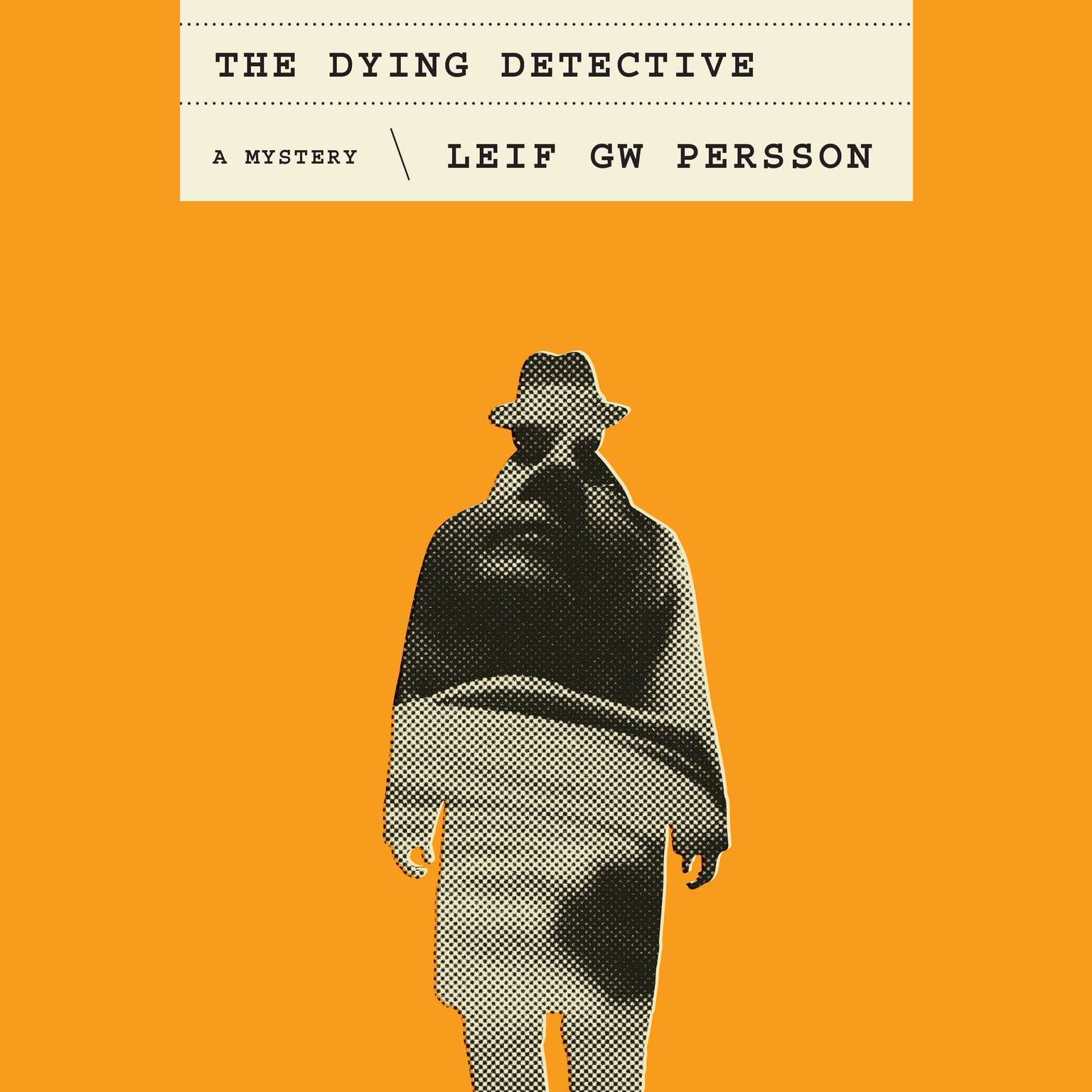 Printable The Dying Detective: A Mystery Audiobook Cover Art